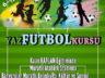 Futbol Kursu Açılıyor