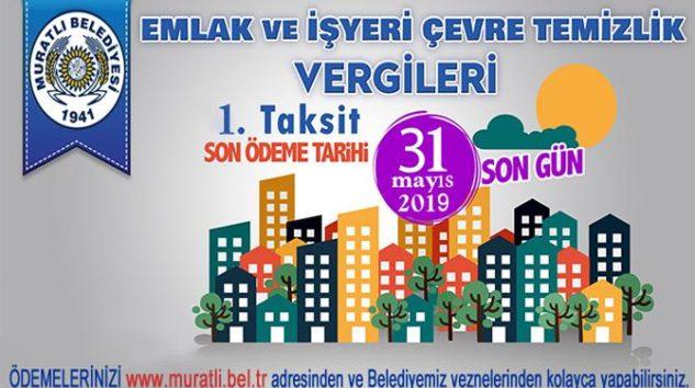 Emlak ve Çevre Temizlik Vergileri 1.Taksiti Son Gün 31 Mayıs